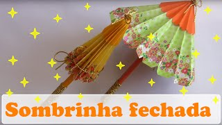 getlinkyoutube.com-SOMBRINHA JAPONESA FECHADA