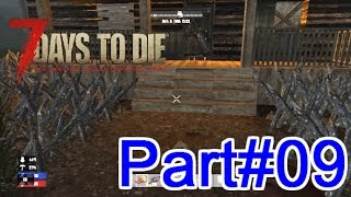 Part#09【恐怖の7日間】家を強化せよ!7Days to Die PS4版実況【PS4】
