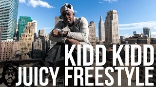 Kidd Kidd - Juicy Freestyle