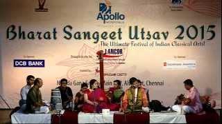 Bharat Sangeet Utsav  2015   Special Carnatic Combo   Vidwan Neyveli Santhanagopalan   Dr. S. Sowmya