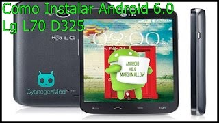 Android 6.0 marshmallow LG L70 D325