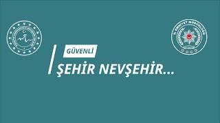 """Nevşehir'de """"Türkiye Güven Huzur"""" uygulaması yapıldı"""