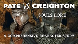 getlinkyoutube.com-Souls Lore. Pate Vs. Creighton. Who To Trust?