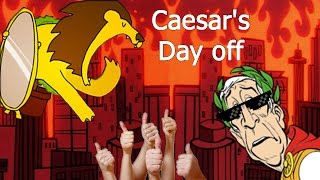 getlinkyoutube.com-caesar's day off - วันฟรุ้งฟริ้งของจักรพรรดิ zbing z.