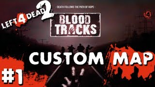 getlinkyoutube.com-Zombies L4D2 Custom Campaign: Blood Tracks #1
