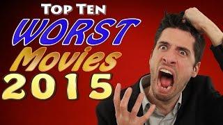 getlinkyoutube.com-Top 10 WORST Movies 2015
