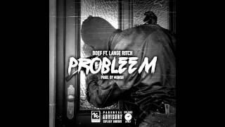 getlinkyoutube.com-BOEF feat. Lange Ritch - Probleem (prod. Monsif)