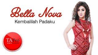 KEMBALILAH PADAKU - BELLA NOVA karaoke download ( tanpa vokal ) cover