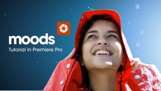 getlinkyoutube.com-Premiere Pro Color Grading with Moods Plugin