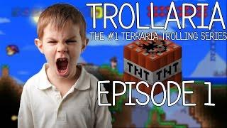 Trollaria 1 | Terraria Griefing/Trolling | Epic Terraria Rage!