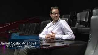 FDMA Big Data Event November 2013 with Dan Scala from AgencyTHE (interview)
