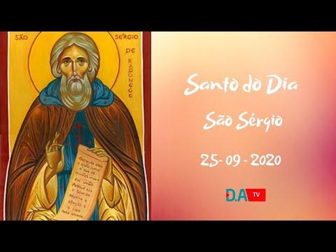 Santo do Dia - São Sérgio - 25 - 09 - 2020