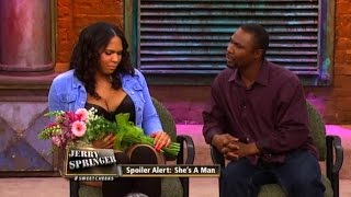 getlinkyoutube.com-She's Not The Girl You Think She Is! (The Jerry Springer Show)