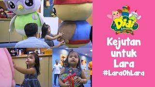 getlinkyoutube.com-Didi & Friends | Kejutan untuk Lara dalam segmen #LaraOhLara