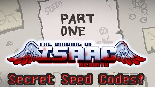 getlinkyoutube.com-The Binding of Isaac: Afterbirth - Secret Seed Codes (Part 1)