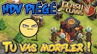 getlinkyoutube.com-HDV Piégé, tu vas morfler ! #3 | Clash Of Clans Français
