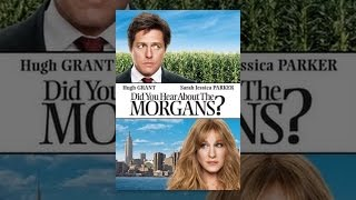 getlinkyoutube.com-Did You Hear About The Morgans?