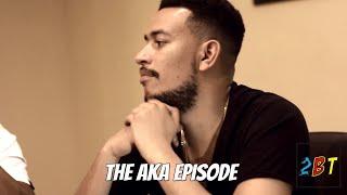 The AKA Episode