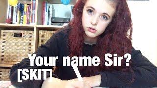 Your Name Sir? [SKIT]