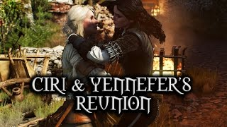The Witcher 3: Wild Hunt - Ciri and Yennefer's reunion