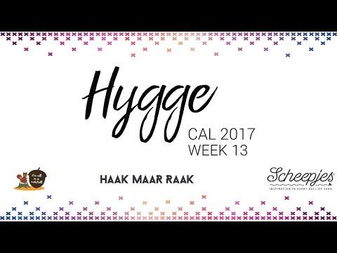 Hygge CAL week 13 - Nederlands - Rechtshandig - Scheepjes CAL 2017