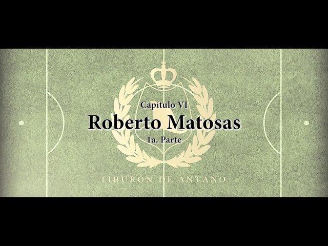 Roberto Matosas (Pt. 1)