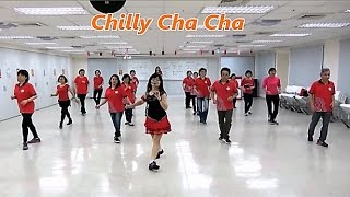 Chilly Cha Cha (by Totoy Pinoy) - Line Dance (Beginner) = 綺麗恰恰 - 排舞