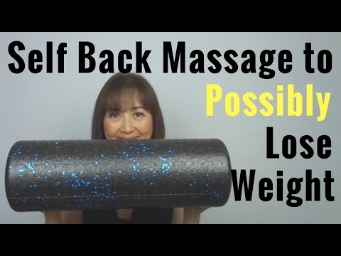 Self Back Massage to Possibly Lose Weight - Massage Monday #342