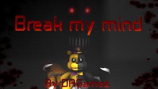 getlinkyoutube.com-SFM  The nightmare  By DAGames - Break My Mind