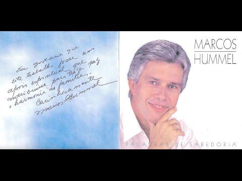 Palavras de Sabedoria - Marcos Hummel - A Mais Bela Voz da Televisão Brasileira.
