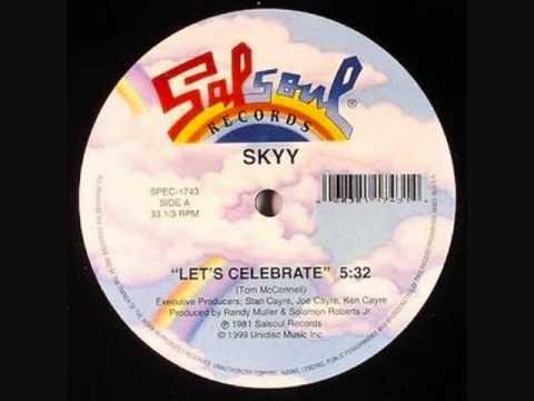 SKYY LETS CELEBRATE -aD5ozKuLqb0
