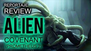 getlinkyoutube.com-Reportaje - Avance ALIEN COVENANT (Prometheus 2)