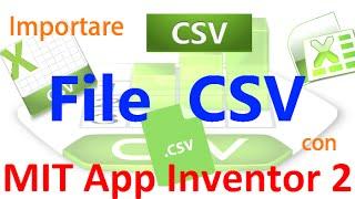 getlinkyoutube.com-MIT App Inventor 2 ITA# Tutorial 71 File CSV