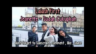 SUDAH CUKUPKAH OST  LONDON LOVE STORY - JEANETTE  karaoke download ( tanpa vokal ) cover