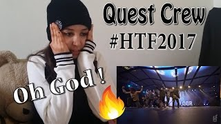 QUEST CREW - Hit The Floor Gatineau #HTF2017 _ REACTION