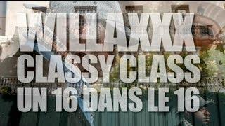 Willaxxx - Classy Class Un 16 Dans Le 16 (freestyle)