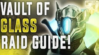 Destiny Age of Triumph. Vault of Glass Full Guide. (Not Challenge Mode) For those who never raided.