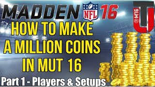 getlinkyoutube.com-How To Make 1 Million Plus Coins In Madden Ultimate Team 16 The Best Way | Players & Setups | Part 1