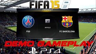 getlinkyoutube.com-FIFA 15 PS4 Demo Gameplay PSG vs Barcelona