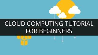getlinkyoutube.com-Cloud Computing Tutorial for Beginners | Introduction to Cloud Computing | Learn Cloud Computing