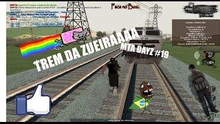 getlinkyoutube.com-MTA DAYZ #19 TREM DA ZUEIRA