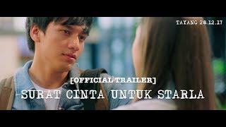 [Official Trailer] SURAT CINTA UNTUK STARLA (2017) Jefri Nichol, Caitlin Halderman