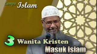 getlinkyoutube.com-3 Wanita Kristen Masuk Islam Setelah Mendengar Jawaban Dr. Zakir Naik