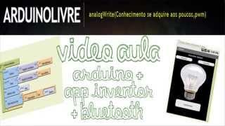 getlinkyoutube.com-Video Aula Arduino + App Inventor + Bluetooth (Parte 2)