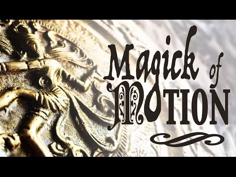 The Magick of Movement, Motion & Transformation ~ The White Witch Parlour