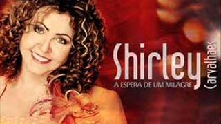 getlinkyoutube.com-SHIRLEY  CARVALHAES  CD COMPLETO  A ESPERA DE UM MILAGRE