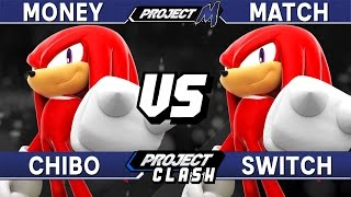 Project M - Chibo (Knuckles) vs Switch (Knuckles) - PC 20 Money Match