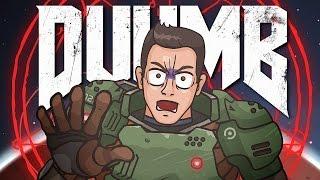 getlinkyoutube.com-DUUMB  (DOOM 2016 Cartoon Parody)