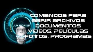 getlinkyoutube.com-Comandos para el asistente virtual Jarvis para abrir, documentos, vídeos y Archivos
