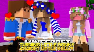 getlinkyoutube.com-TURNING LITTLE DONNY AGAINST LITTLE KELLY!! (Minecraft Roleplay)